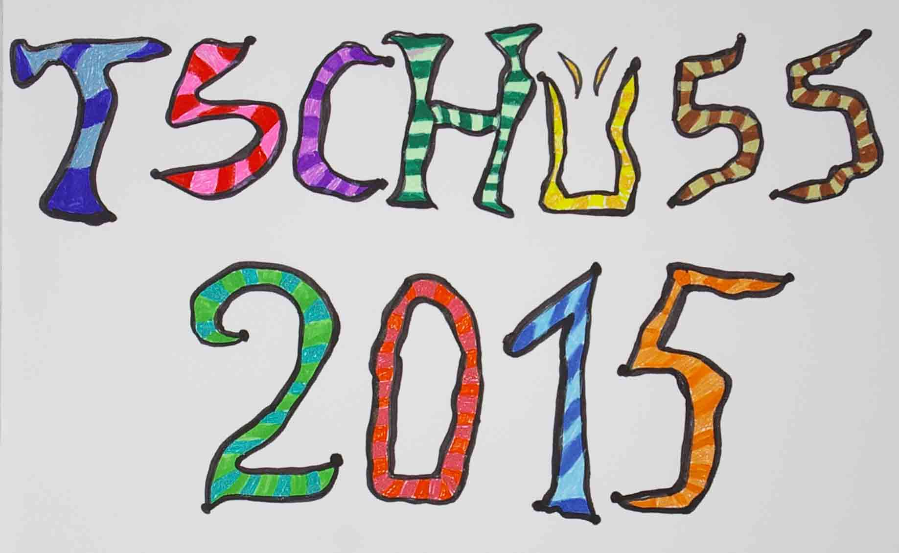 Tschuess 2015