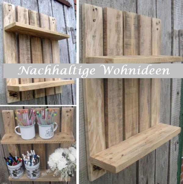 Diy Idee Regal aus Palettenholz, Wandregal selbermachen