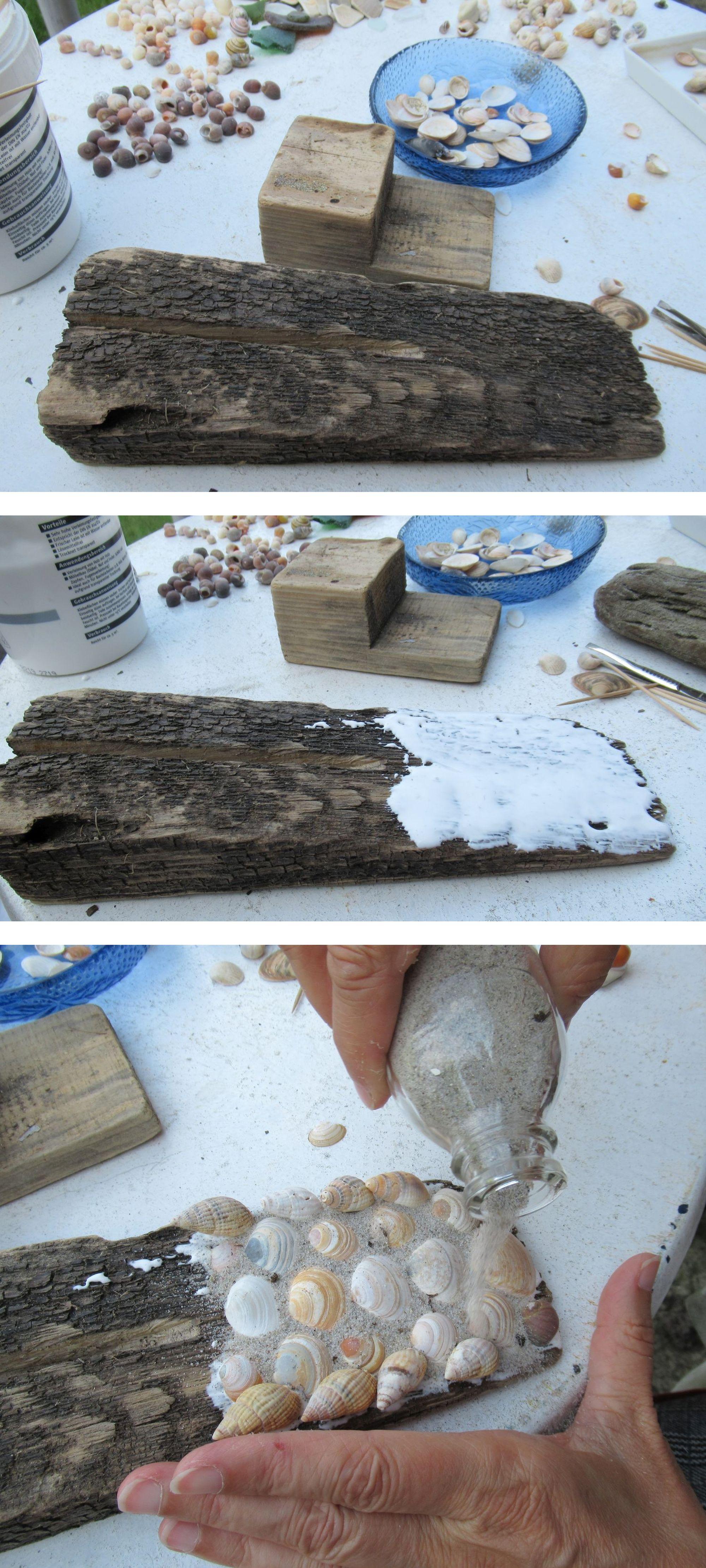 Treibholz mit Muscheln bekleben und mit Sand verfeinern
